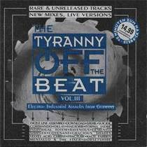 The Tyranny OFF The BEAT III