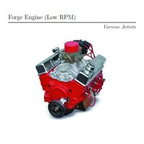 Forge Engine (Low RPM)