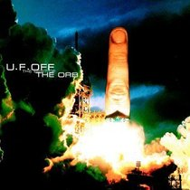 U.F. Off - The Best Of The Orb