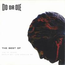 The Best Of Do Or Die