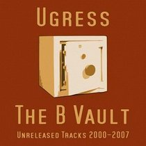 The B Vault - Unreleased Tracks 2000-2007